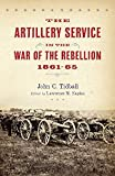 The Artillery Service in the War of the