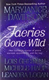 img - for Faeries Gone Wild book / textbook / text book
