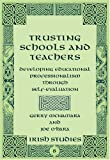 Trusting the Teacher : Empowering the Self-Evaluating Practitioner, McNamara, Gerry and O'Hara, Joe, 0820486388