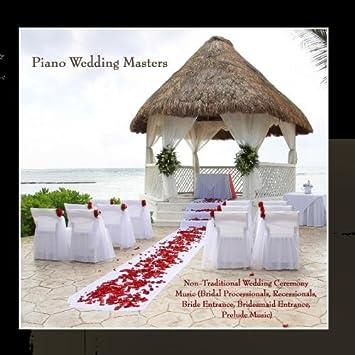 Non Traditional Wedding Ceremony Music Bridal Processionals Recessionals Bride Entrance Bridesmaid