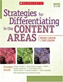 Strategies for Differentiating in the Content Areas, Beverly Strayer and Troy Strayer, 0439929202