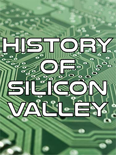 History of Silicon Valley