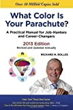 img - for What Color Is Your Parachute? 2013: A Practical Manual for Job-Hunters and Career-Changers 13th edition by Bolles, Richard N. (2012) Paperback book / textbook / text book