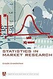 Statistics in Market Research, Chuck Chakrapani, 0340763973