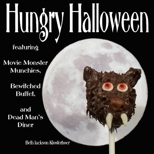 Hungry Halloween: featuring Movie Monster Munchies, Bewitched Buffet, and Dead Man's Diner]()