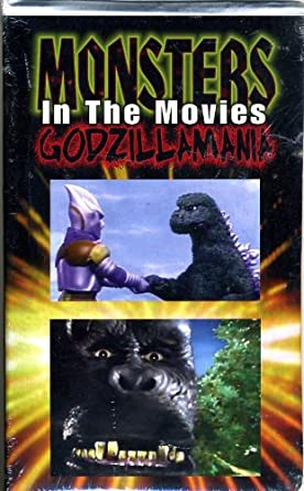 Monsters in the Movies: Godzilla-Mania VHS