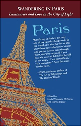 Wandering in Paris: Luminaries and Love in the City of Light