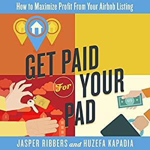 Get Paid for Your Pad Audiobook
