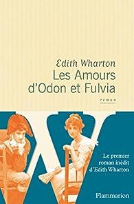 Les amours d'Odon et Fulvia par Edith Wharton