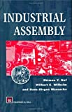 img - for Industrial Assembly by Shimon Y. Nof (1997-01-15) book / textbook / text book