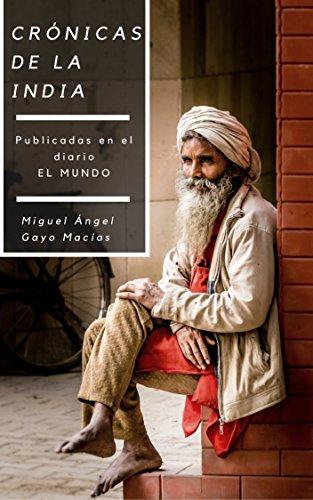 Portada del libro Crónicas de la India de Miguel Angel Gayo Macías