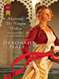 Married: The Virgin Widow (Gentlemen of Fortune Book 1)