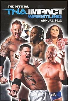 Descargar Libro Official Tna Wrestling Annual 2012 Cuentos Infantiles Epub