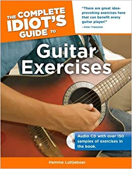 Book Complete Idiot's Guide to Guitar Exercises, The (Complete Idiot's Guides (Lifestyle)) by Hemme Luttjeboer (25-May-2010)