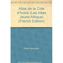 Atlas de la Côte d'Ivoire (Les Atlas Jeune Afrique)