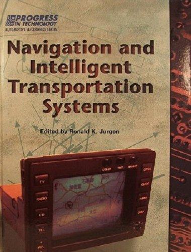 Navigation and Intelligent Transportation Systems (Progress in Technology)