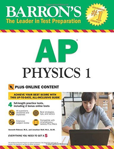 Barron's AP Physics 1: with Bonus Online Tests (Barron's AP Physics 1 and 2) (1 1 Online)