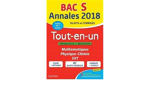 Annales Bac 2018 Le Tout-En-Un Term S Annales du Bac: Amazon.es: Frédérique de La Baume-Elfassi, Patrice Delguel, Sandrine Dubois, Sandrine Bodini-Lefranc, ...