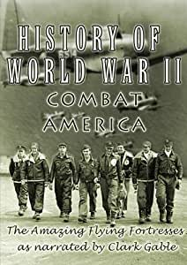 History Of World War II  Combat America