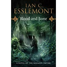 Blood and Bone: A Novel of the Malazan Empire (Novels of the Malazan Empire)