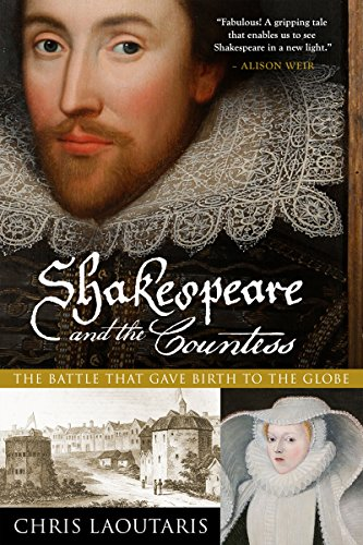 Shakespeare and the Countess: The Battle that Gave Birth to the Globe (The Globe Theater History)