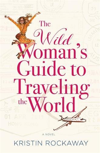 Wild Womans Guide Traveling World