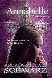 Annabelle: Episode 3: Sweet Annabelle (The Hidden Book 8)
