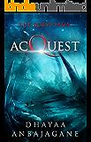 AcQuest: A Space Opera Military Technothriller (The Quest Saga Book 3)