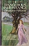 Dangerous Inheritance, Georgina Ferrand, 0345266277