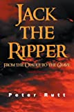 Jack the Ripper, Peter Rutt, 1481798952