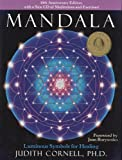 Mandala: Luminous Symbols for Healing, 10th Anniversary Edition with a New CD of Meditations and Exercises