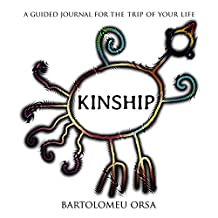Kinship: A Guided Journal for the Trip of a Lifetime