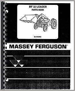 Parts Manual Massey Ferguson 40 32 Industrial Loader