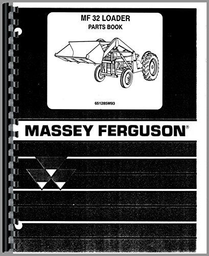 Massey Ferguson 32 Industrial Loader Attachment Parts Manual