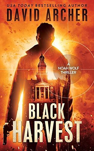 Black Harvest - A Noah Wolf Thriller