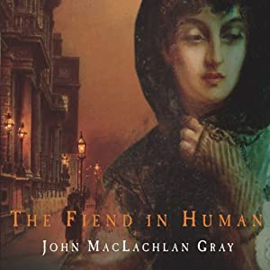 The Fiend in the Human Audiobook