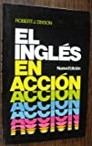 img - for El Ingles En Accion book / textbook / text book