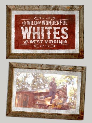 Wild and Wonderful Whites of West Virginia Extra - Whites' Strife