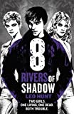 Eight Rivers of Shadow: Thirteen Days of Midnight Trilogy Book 2
