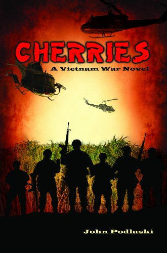 Book: Cherries - A Vietnam War Novel by John Podlaski