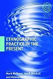 """Ethnographic Practice in the Present (EASA)"" av Marit Melhuus"