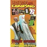 Gene Shay Goes Camping