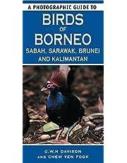 A Photographic Guide to Birds of Borneo: Sabah, Sarawak, Brunei and Kalimantan