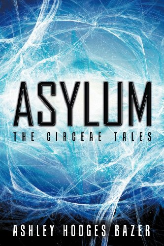 Book: Asylum - The Circeae Tales by Ashley Hodges Bazer