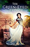 The Green-Eyed Prince: A Retelling of The Frog Prince (The Classical Kingdoms Collection Novellas Book 1)