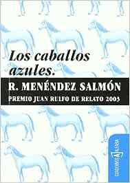 Caballos Azules,Los (Cuadernos Alfabia)