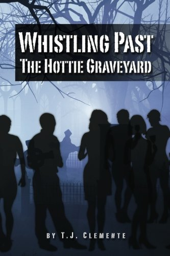 Whistling Past the Hottie Graveyard (Hampton Large Post)
