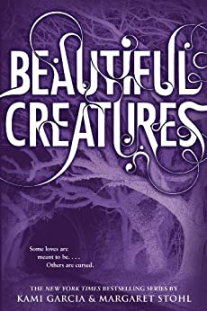 Beautiful Creatures by [Garcia, Kami, Stohl, Margaret]
