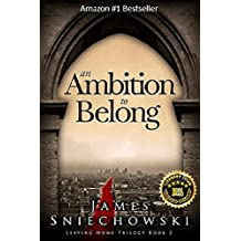 An Ambition to Belong (Leaving Home Trilogy Book 2)