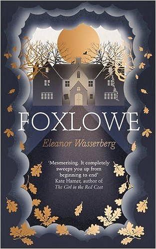 Foxlowe by Eleanor Wasserberg (2016-06-02)